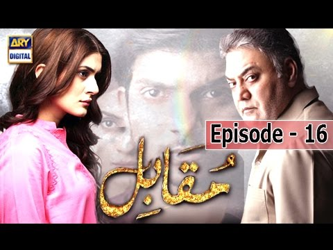 Muqabil Ep – 16 – 21st March 2017