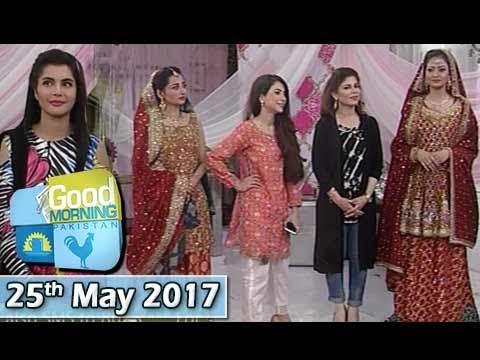 Good Morning Pakistan – 25th May 2017