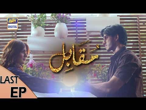 Muqabil – Last Episode – 23rd May 2017