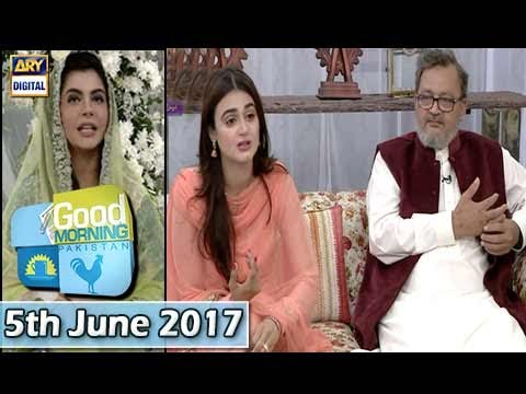 Good Morning Pakistan – Ramzan Special – 5th June 2017
