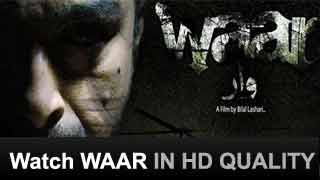 WAAR – Watch Pakistani Blockbuster Movie Waar (to strike) in HD Quality