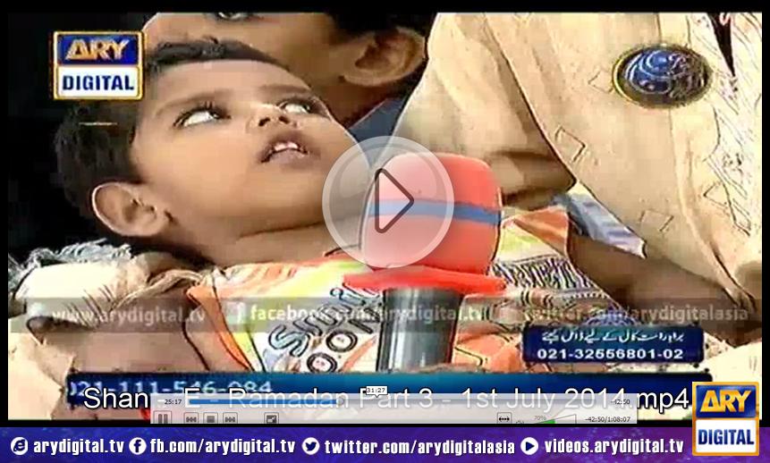 Shan - E - Ramadan Part 3 - 1st July 2014 Shan - E - Ramadan