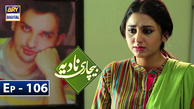 Bechari Nadia Episode 106