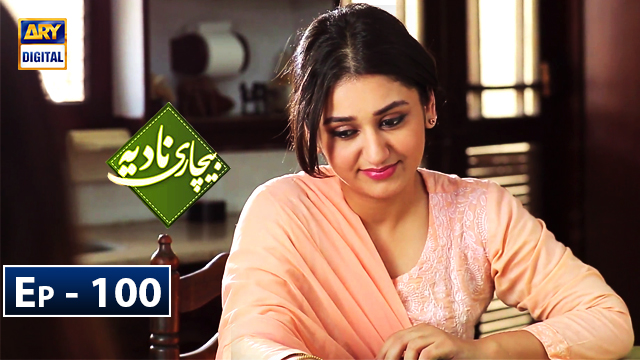 bechari-nadia-episode 100