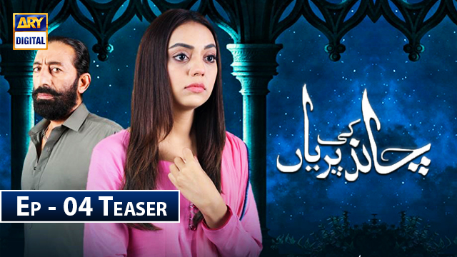 Chand Ki Pariyan Episode 4 | Teaser