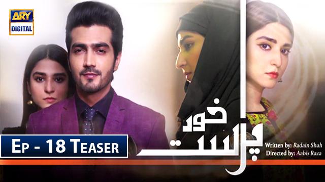 KhudParast Episode 18 teaser