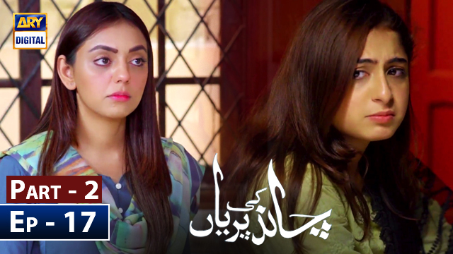 Chand Ki Pariyan Episode 17 - Part 2