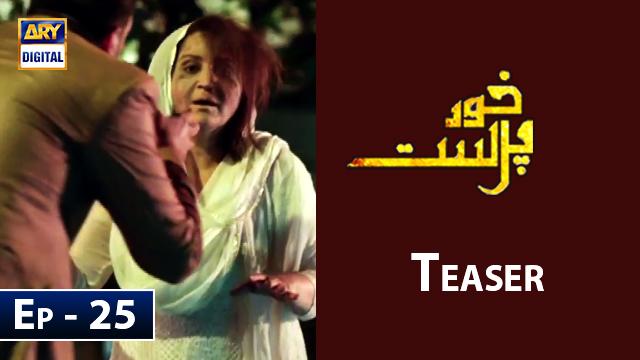 KhudParast Episode 25 | Teaser