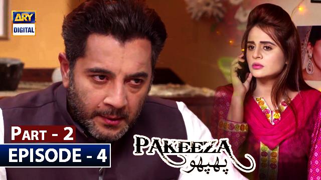 Pakeeza Phuppo Episode 4