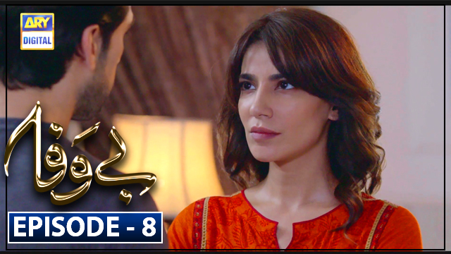 Bewafa Episode 8