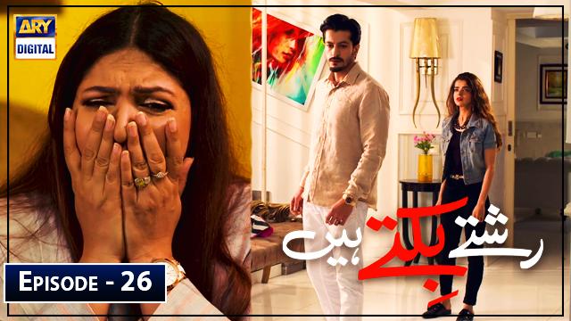 Rishtay Biktay Hain Episode 26