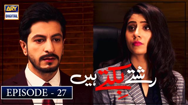 Rishtay Biktay Hain Episode 27