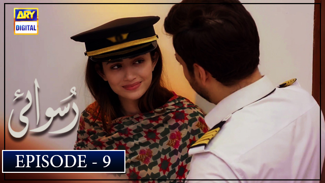 Ruswai Episode 9