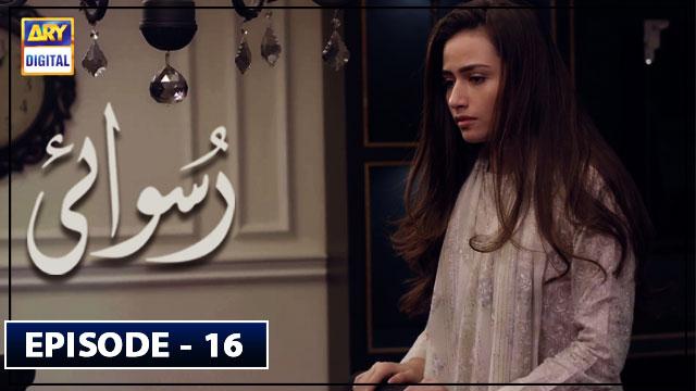 Ruswai Episode 16