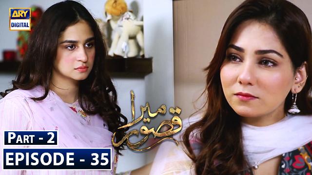 Mera Qasoor Episode 35