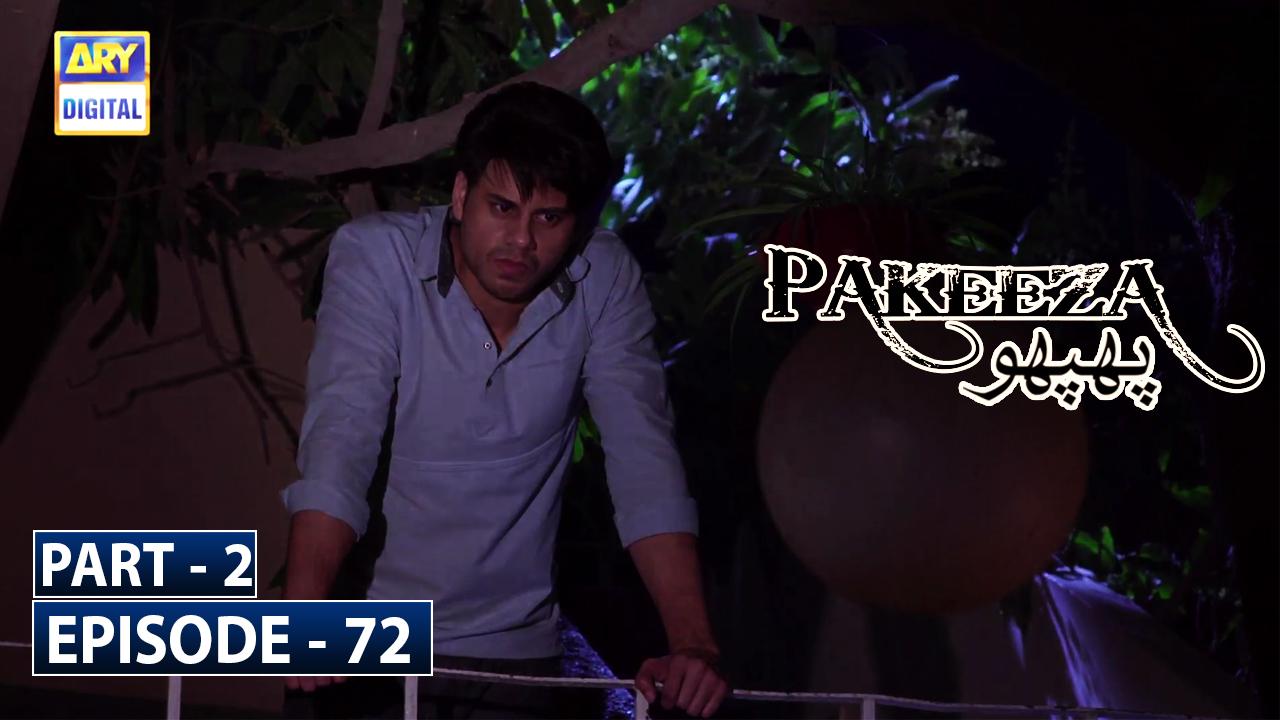 Pakeeza Phuppo Episode 72