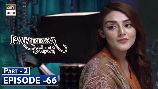 Pakeeza Phuppo Episode 66 Part 2