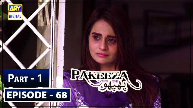 Pakeeza Phuppo Episode 68