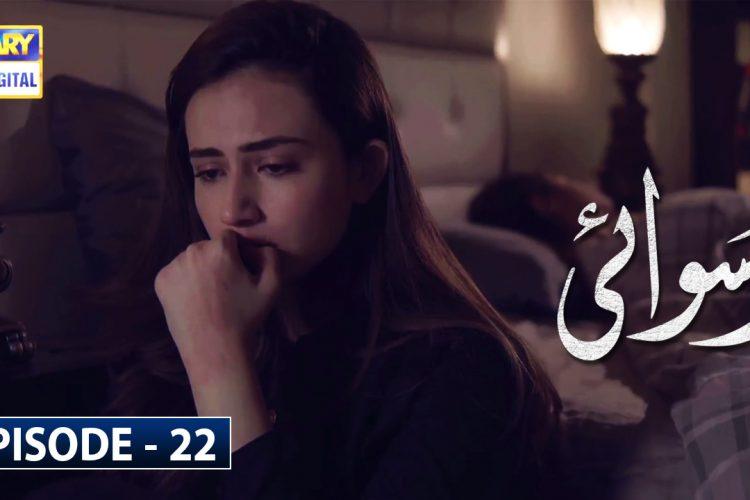 Ruswai Episode 22