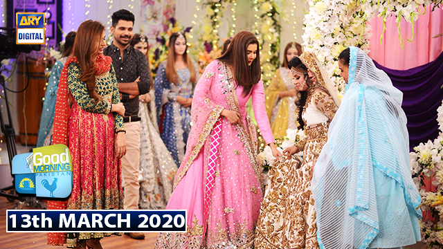 Good Morning Pakistan – 13th March 2020