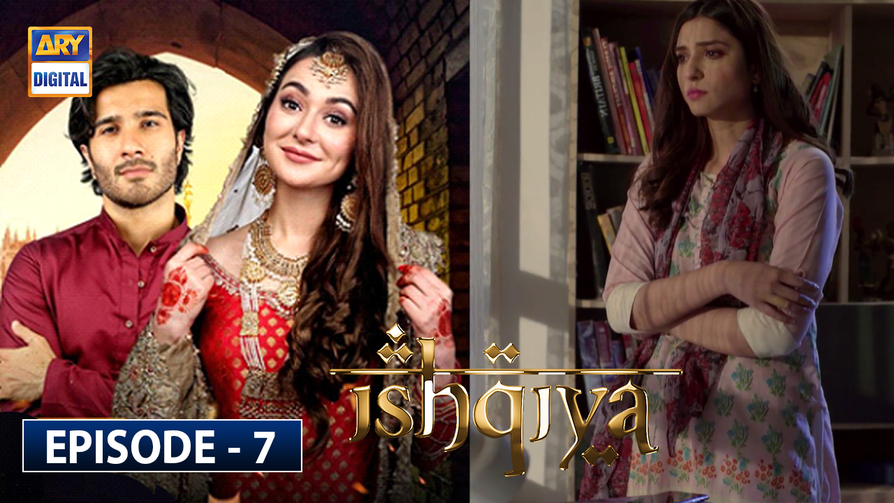 Ishqiya Episode 7