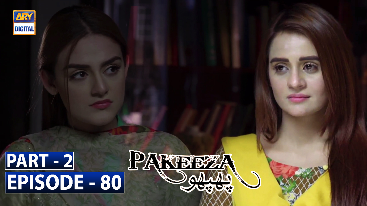 Pakeeza Phuppo Episode 80 | Part 2 | 24th March 2020