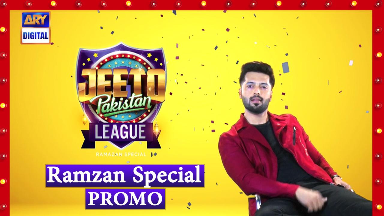 Jeeto Pakistan League - Ramzan Special [Promo] Fahad Mustafa