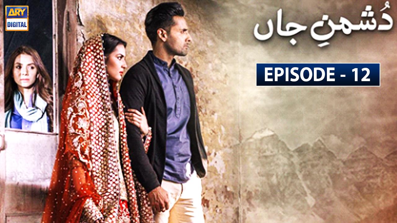 Dushman-e-Jaan Episode 12