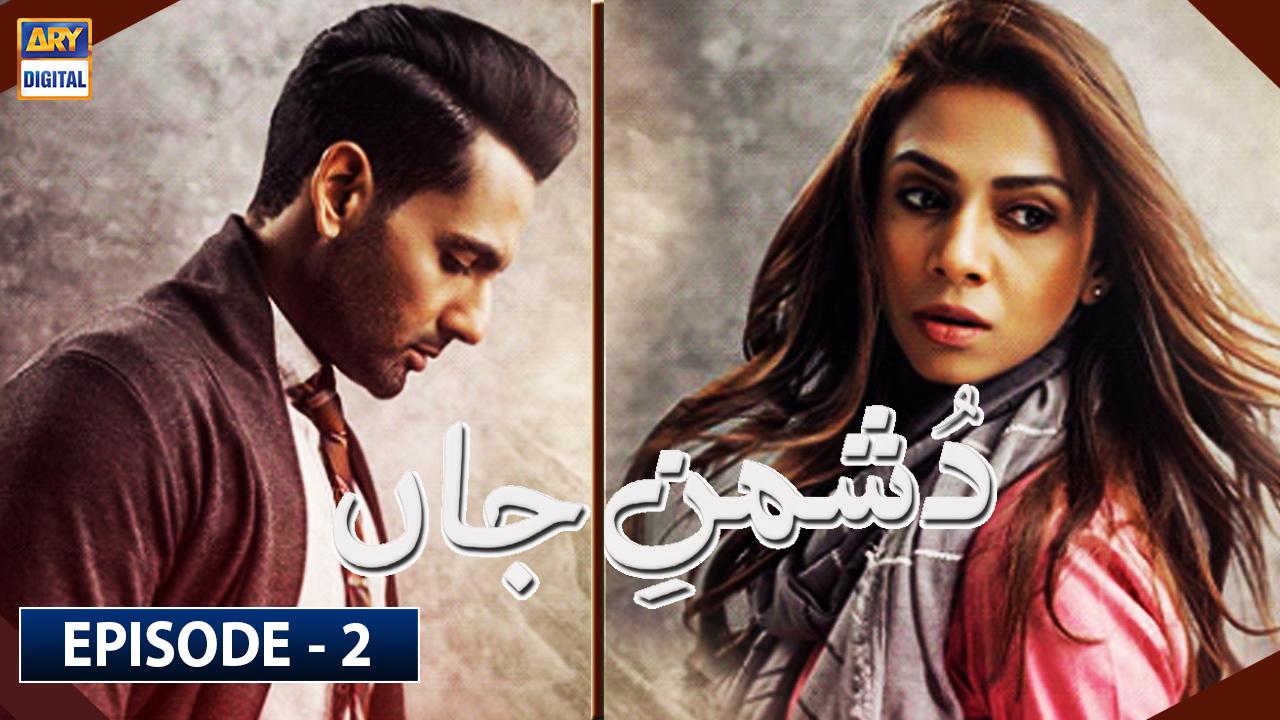 Dushman-e-Jaan Episode 2