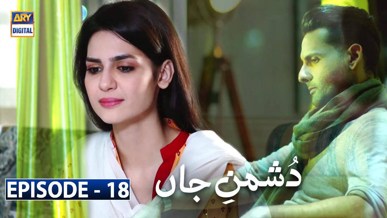 Dushman-e-Jaan Episode 18