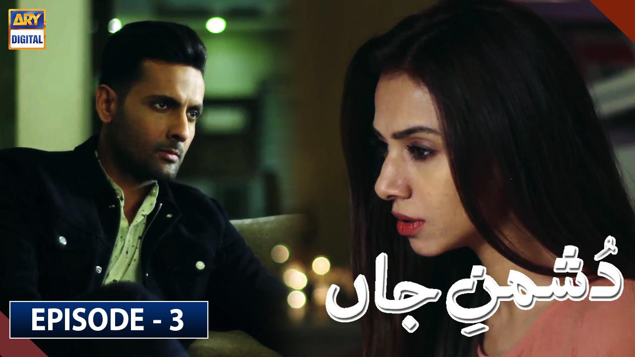 Dushman-e-Jaan Episode 3