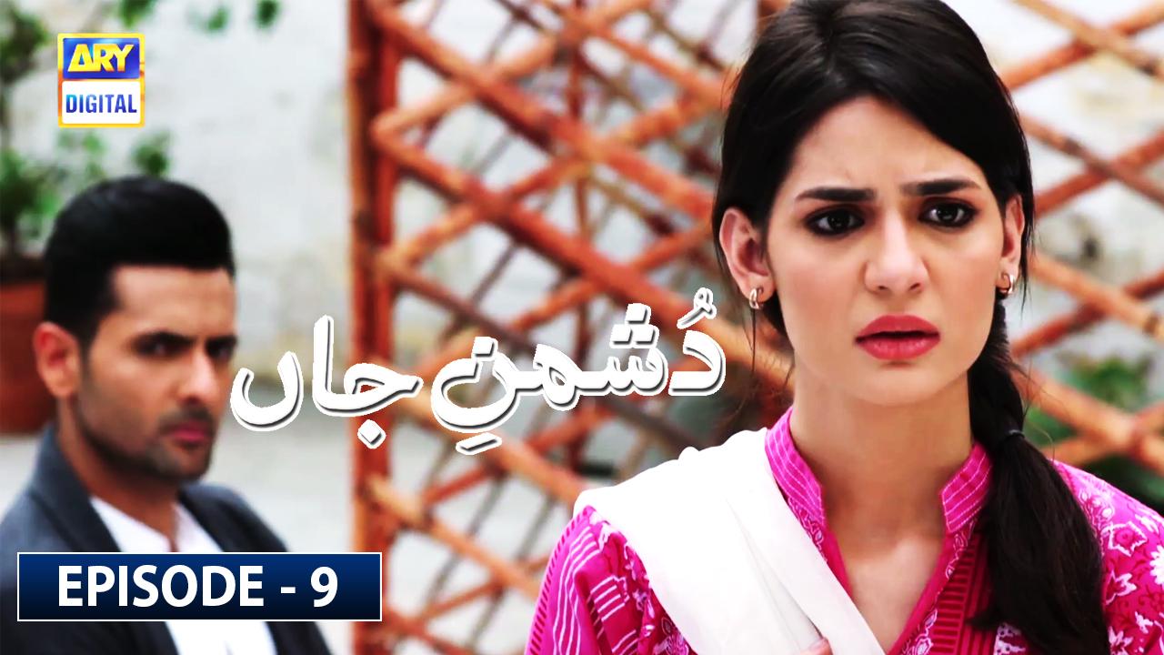 Dushman-e-Jaan Episode 9