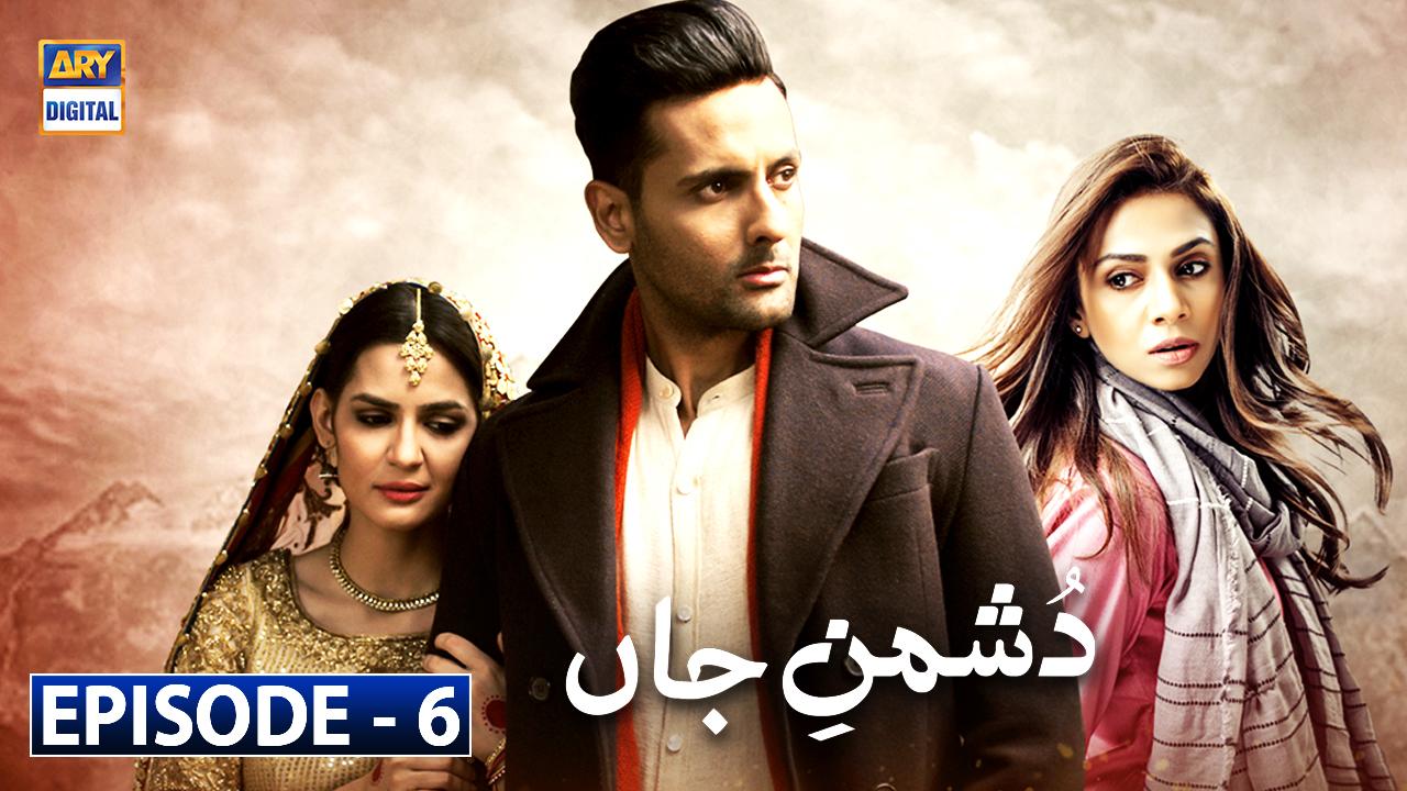 Dushman-e-Jaan Episode 6 | 9th June 2020