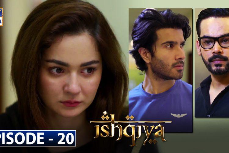 Ishqiya Episode 20