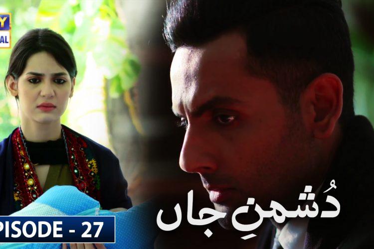 Dushman E Jaan Episode 27