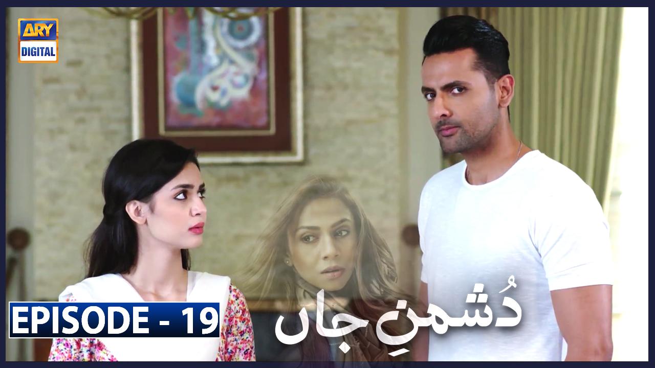 Dushman-e-Jaan Episode 19