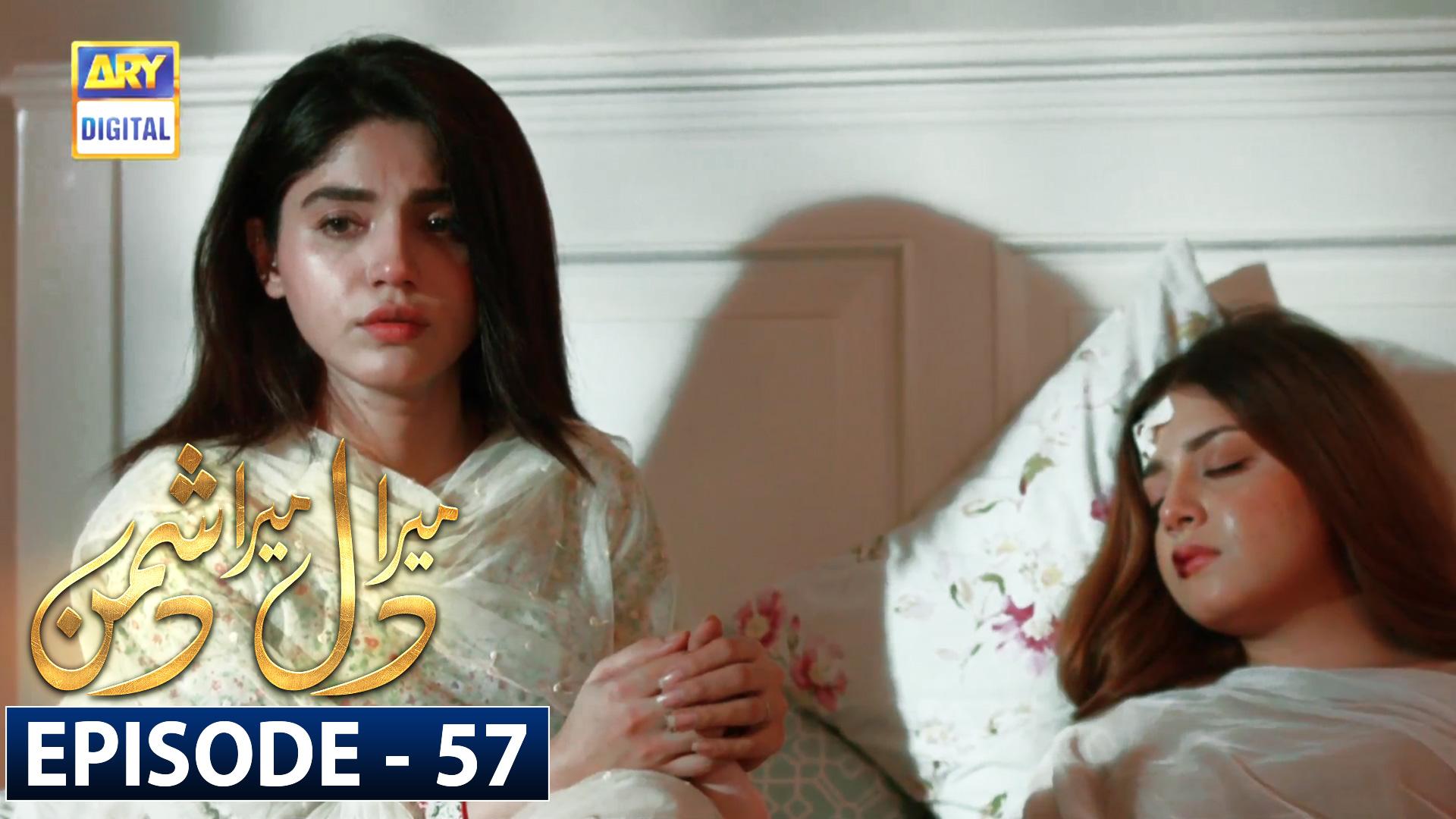 Mera Dil Mera Dushman Episode 57