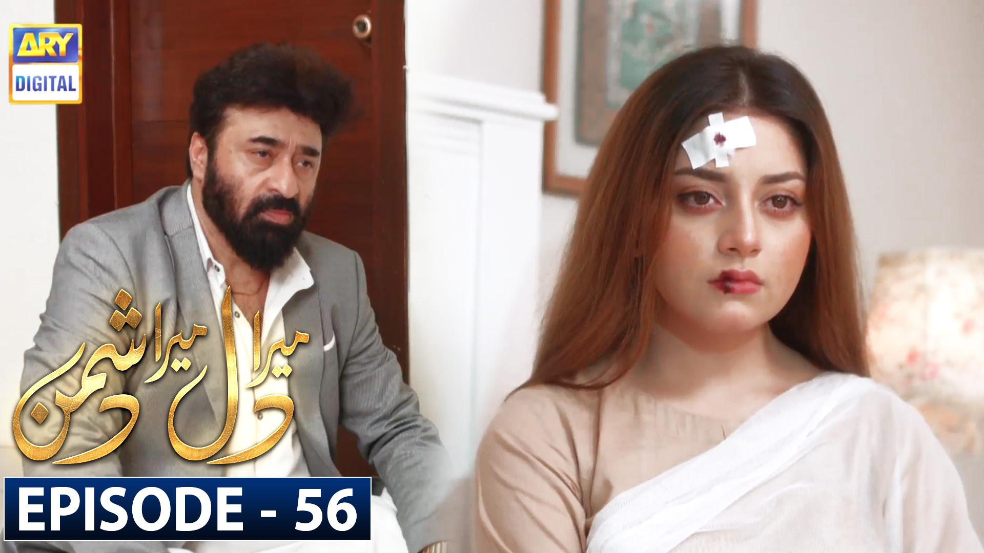 Mera Dil Mera Dushman Episode 56