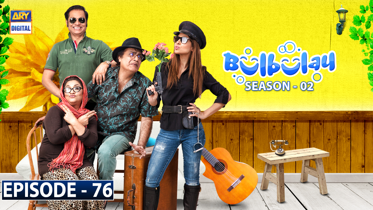 Bulbulay Season 2 Episode 76