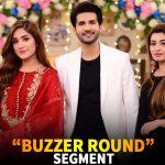 "Segment ""Buzzer Round"" With Adeel Chaudhry - Aiza Awan & Nawal Saeed"