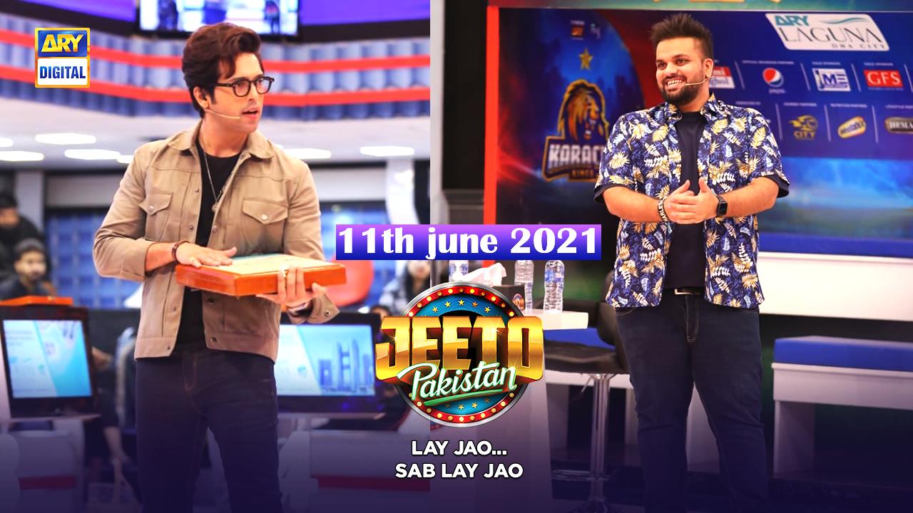 Jeeto Pakistan 11th June 2021
